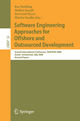 Software Engineering Approaches for Offshore and Outsourced Development - Kay Berkling; Mathai Joseph; Bertrand Meyer; Martin Nordio