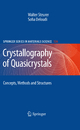Crystallography of Quasicrystals - Walter Steurer; Sofia Deloudi