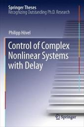 Control of Complex Nonlinear Systems with Delay - Hovel, Philipp