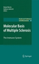 Molecular Basis of Multiple Sclerosis - Roland Martin;  Andreas Lutterotti;  Andreas Lutterotti;  Roland Martin