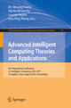 Advanced Intelligent Computing. Theories and Applications - De-Shuang Huang; Martin McGinnity; Laurent Heutte; Xiao-Ping Zhang