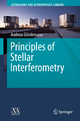 Principles of Stellar Interferometry - Andreas Glindemann