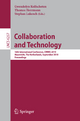 Collaboration and Technology - Gwendolyn Kolfschoten; Thomas Herrmann; Stephan Lukosch
