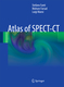 Atlas of SPECT-CT - Stefano Fanti