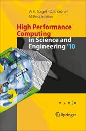 High Performance Computing in Science and Engineering '10: Transactions of the High Performance Computing Center, Stuttgart (HLRS) - Nagel, Wolfgang E. / Kroner, Dietmar B. / Resch, Michael M.