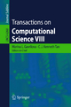 Transactions on Computational Science VIII - C. J. Kenneth Tan