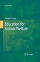 Education for Animal Welfare - Edward N. Eadie