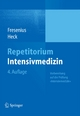 Repetitorium Intensivmedizin - Michael Fresenius; Michael Heck