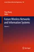 Future Wireless Networks and Information Systems 2