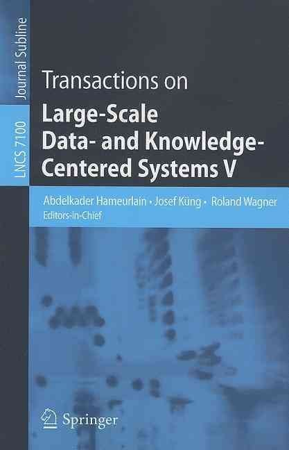 Transactions on Large-scale Data and Knowledge-Centered Systems V - Abdelkader Hameurlain