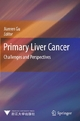 Primary Liver Cancer - Jianren Gu