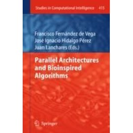 Parallel Architectures and Bioinspired Algorithms - Collectif