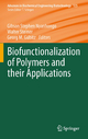 Biofunctionalization of Polymers and their Applications - Gibson Stephen Nyanhongo; Walter Steiner; Georg Gübitz