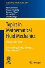 Topics in Mathematical Fluid Mechanics - P. Constantin (author), Arnaud Debussche (author), Giovanni P. Galdi (author), Michael Ruzicka (author), Gregory Seregin (author), Franco Flandoli (other adaptation), Hugo Beir��o da Veiga (other adaptation)