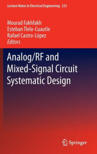 Analog/RF and Mixed-Signal Circuit Systematic Design - Mourad Fakhfakh