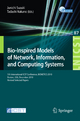 Bio-Inspired Models of Network, Information, and Computing Systems - Junichi Suzuki; Tadashi Nakano