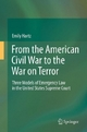 From the American Civil War to the War on Terror - Emily Hartz
