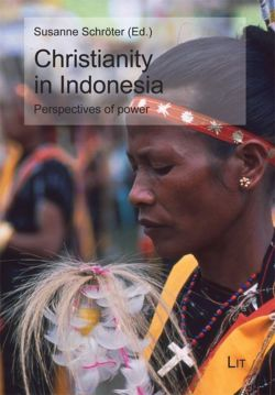 Christianity in Indonesia (Southeast Asian Modernities)