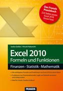 Saskia Gießen;Hiroshi Nakanishi: Excel 2010 Formeln und Funktionen