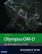 Reinhard, Wagner: Kamerabuch Olympus OM-D