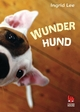 Wunderhund - Ingrid Lee