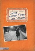 Unter meinen FüBen die StraBe - Gabriele Haefs, Wendelin van Van Draanen