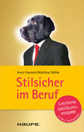 Stilsicher im Beruf - Horst Hanisch, Matthias Nöllke