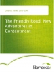 The Friendly Road: New Adventures in Contentment - David Grayson