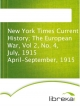 New York Times Current History; The European War, Vol 2, No. 4, July, 1915 April-September, 1915