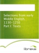 Selections from early Middle English, 1130-1250 Part I: Texts