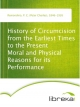 History of Circumcision from the Earliest Times to the Present Moral and Physical Reasons for its Performance - P. C. (Peter Charles) Remondino