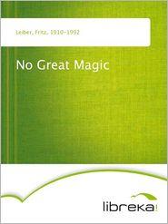 No Great Magic - Fritz Leiber