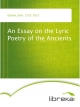 An Essay on the Lyric Poetry of the Ancients - John Ogilvie
