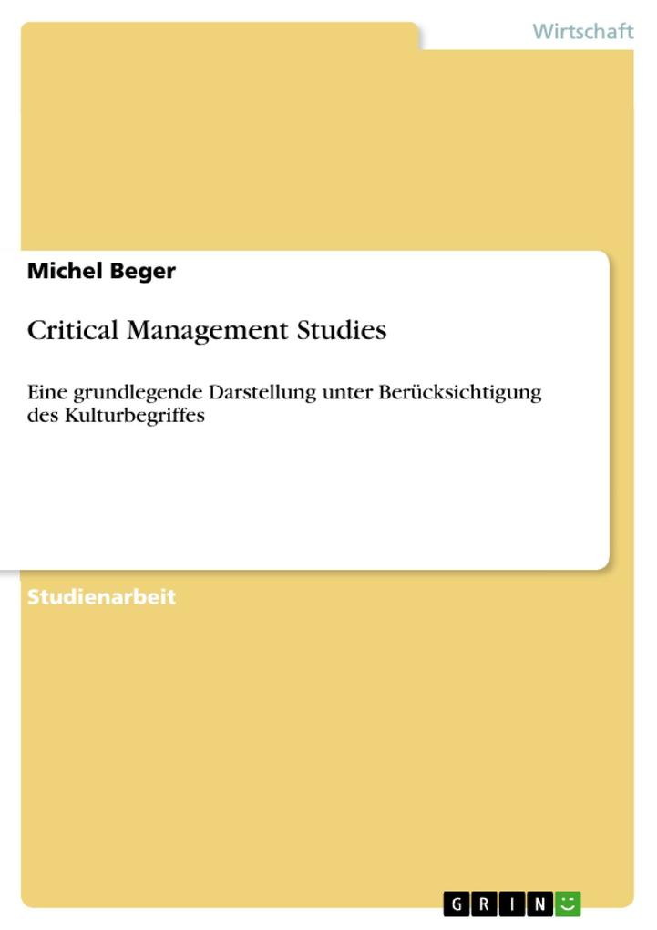 Critical Management Studies als eBook von Michel Beger - GRIN Verlag