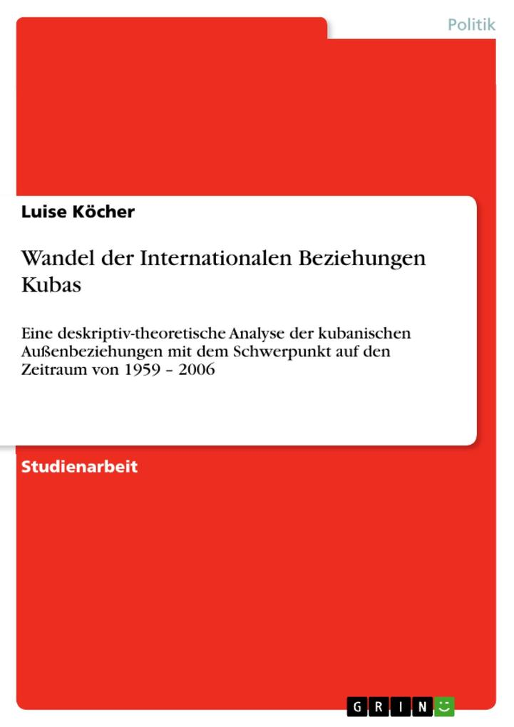 Wandel der Internationalen Beziehungen Kubas