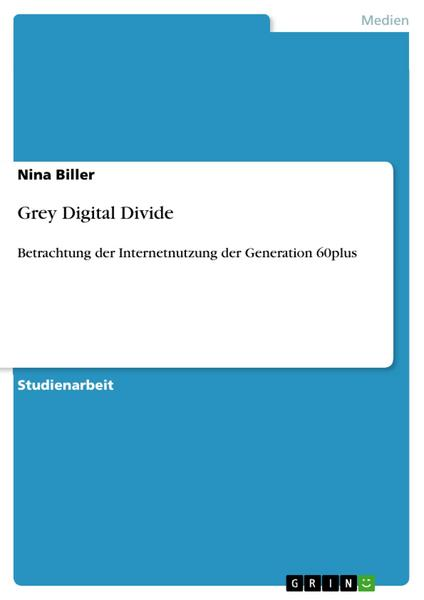 Grey Digital Divide - Nina Biller