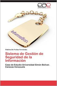 Sistema de Gestion de Seguridad de La Informacion - Vidalina De Freitas Fern Ndez