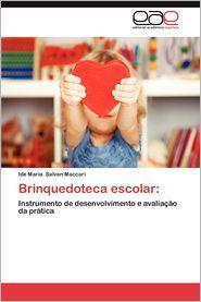 Brinquedoteca Escolar - Ide Maria Salvan Maccari