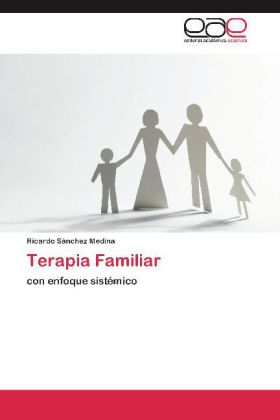Terapia Familiar - con enfoque sistémico - Sánchez Medina, Ricardo