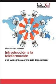 Introducci N A La Teleformaci N - Mario Gonz Lez Arencibia