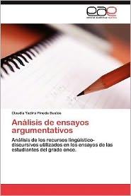 Analisis de Ensayos Argumentativos - Claudia Yadira Pineda Bustos
