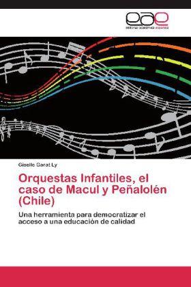 Orquestas Infantiles, el caso de Macul y Peñalolén (Chile) - Una herramienta para democratizar el acceso a una educación de calidad