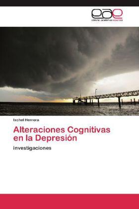 Alteraciones Cognitivas en la Depresión - investigaciones - Herrera, Ixchel