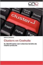 Clusters En Coahuila - Epifanio Mamahua