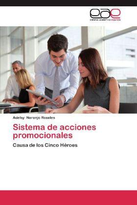 Sistema de acciones promocionales - Causa de los Cinco Héroes - Naranjo Rosales, Adelsy