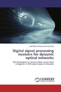 Digital signal processing receivers for dynamic optical networks
