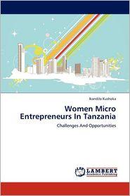 Women Micro Entrepreneurs In Tanzania - Ikandilo Kushoka