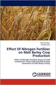 Effect Of Nitrogen Fertilizer on Malt Barley Crop Production