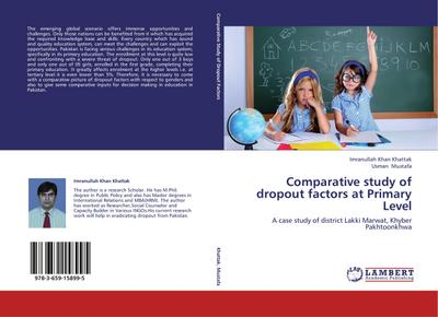 Comparative study of dropout factors at Primary Level - Imranullah Khan Khattak