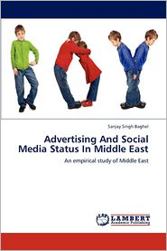 Advertising And Social Media Status In Middle East - Sanjay Singh Baghel
